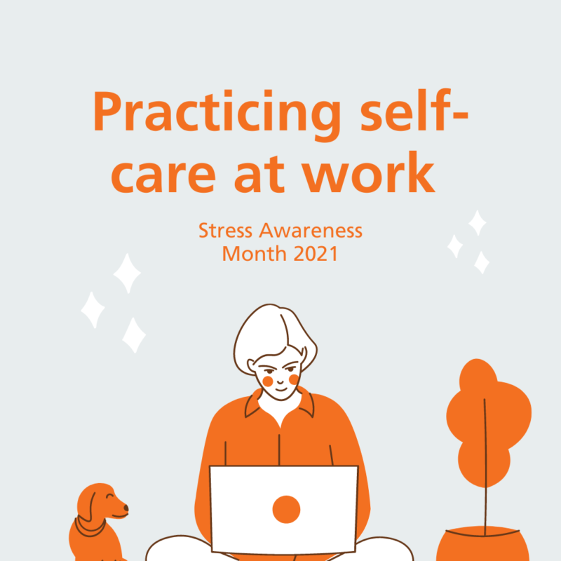 Practicing self-care at work